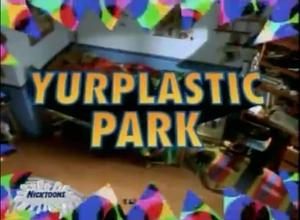 YurplasticPark-TitleCard