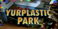Yurplastic Park