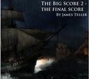 The Big Score 2