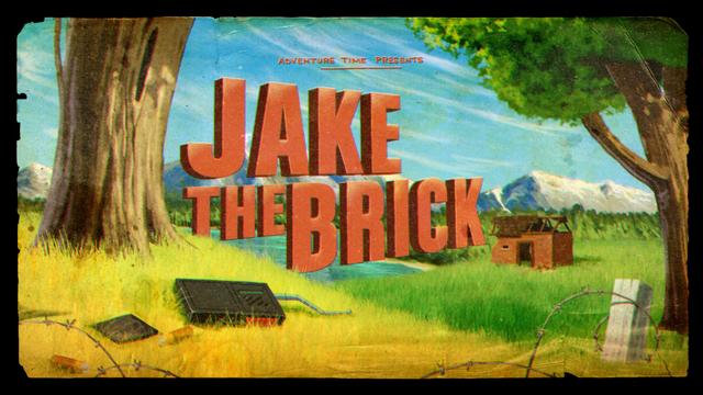 File:Titlecard S6E20 jakethebrick.png