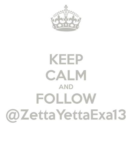 File:Keep-calm-and-follow-zettayettaexa13.png