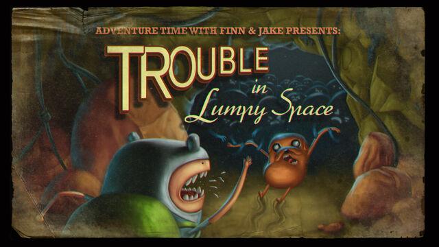 File:Titlecard S1E2 troubleinlumpyspace.jpg