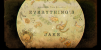 Everything's Jake