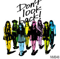 607px-NMB48 - Don't Look Back! Type C Reg