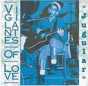 Vigilantes Of Love - Jugular