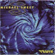 Michael Sweet-Truth (Demo)