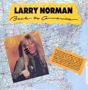 Larry Norman - Back to America