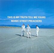 This-Is-My-Truth-Tell-Me-Yours Manic-Street-Preachers,images big,25,4917032-1-