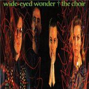 439px-The Choir-Wide-Eyed Wonder