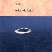 220px-Mike Oldfield - Islands