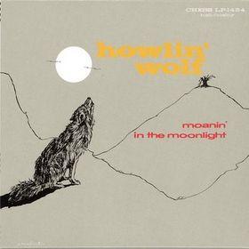 File:Howlin' Wolf Moanin' in the Moonlight.jpg