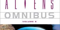 Aliens: Omnibus, Volume 5