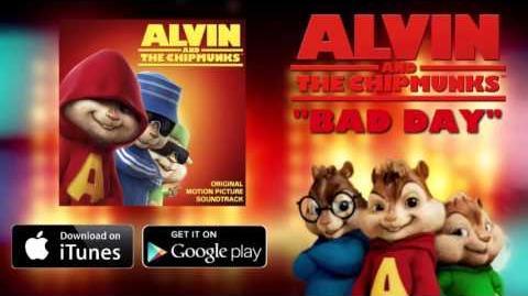 Bad Day (Chipmunk version)