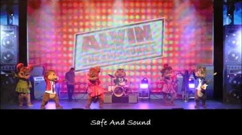Safe And Sound - The Chipmunks & The Chipettes