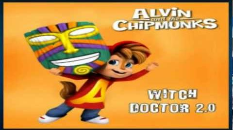 The Chipmunks & The Chipettes - Witch Doctor 2
