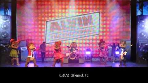 Let's Shout It - The Chipmunks & The Chipettes