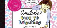 Amelia's Guide to Babysitting