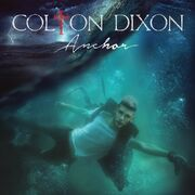 Colton-dixon-anchoralbumcover-e1403223710317