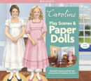 Caroline's Play Scenes and Paper Dolls
