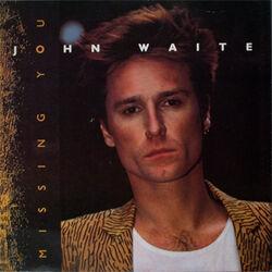 John Waite Missing You cover