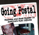 Going Postal: Madness and Mass Murder in America's Post Offices