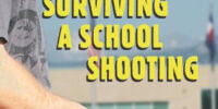 Surviving a School Shooting: A Plan of Action for Parents, Teachers, and Students