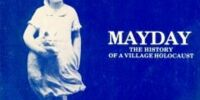 Mayday: History of a Village Holocaust