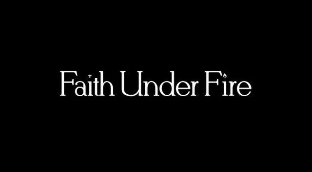 File:Faith under fire.jpg