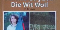 Die Wit Wolf: 'n Belydenis