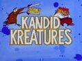 Kandid Kreatures title card.jpg