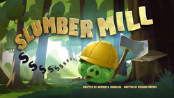 Slumber Mill Title Card.png