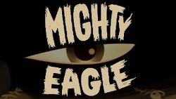 ABOriginalMightyEagleTrailer Thumbnail
