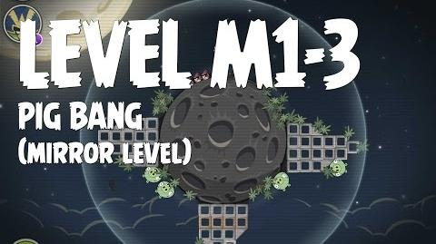 Angry Birds Space Pig Bang Level M1-3 Mirror World Walkthrough 3 Star