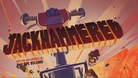 Jackhammered