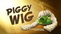 Piggy-wig