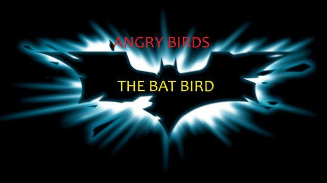 File:THE BAT BIRD.jpg
