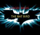 Angry Birds: The Bat Bird