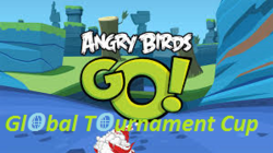 Angry Birds Go!; Global Tournament Cup