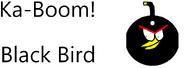 Ka-Boom Black Bird