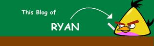 Ryan Blog