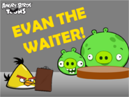 Evan The Waiter! Title Card