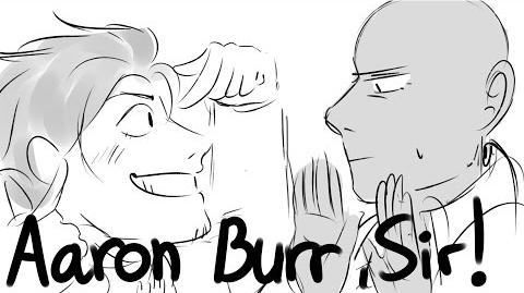Aaron Burr, Sir Hamilton Animatic
