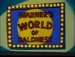 WarnerWorldOfBaldness