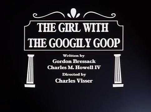 File:80-2-TheGirlWithTheGoogilyGoop.png