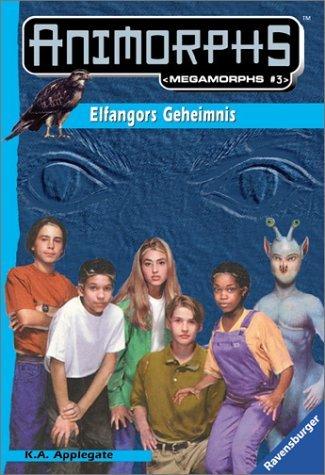 File:Animorphs mm3 elfangors secret german elfangors geheimnis cover.jpg
