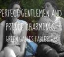 Perfect Gentlemen and Prince Charmings