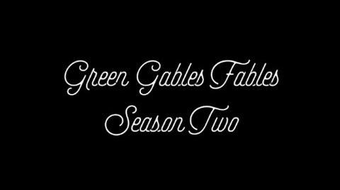 Green Gables Fables Trailer - Season 2