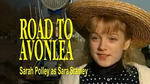 Road to Avonlea Interview - Sarah Polley as Sara Stanley