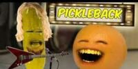 Annoying Orange: Pickleback