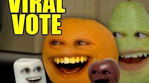 Annoying Orange - Viral Vote